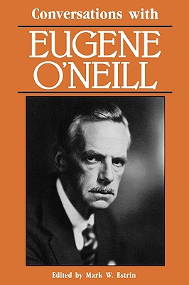 Image for Conversations with Eugene O'Neill