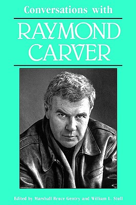 Image for CONVERSATIONS WITH RAYMOND CARVER ( LITERARY CONVERSATIONS )