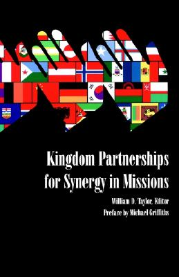 Kingdom Partnerships for Synergy in Missions (World Evangelical    Fellowship Ser.; No. 2)