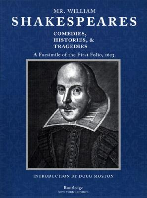 Image for Mr. William Shakespeares Comedies, Histories, and Tragedies: A Facsimile of the First Folio, 1623