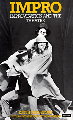 Image for Impro: Improvisation and the Theatre