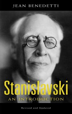 Stanislavski: An Introduction, Revised and Updated (Theatre Arts Book), Benedetti, Jean