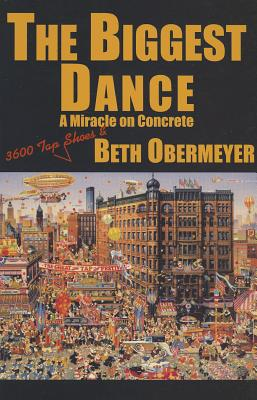 The Biggest Dance, Obermeyer, Beth