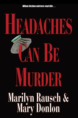Image for Headaches Can Be Murder (Can Be Murder series)