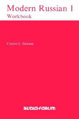001: Modern Russian Workbook, Dawson, Clayton L.; Dawson, Charles L.