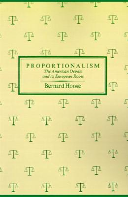 Image for Proportionalism: The American Debate and Its European Roots