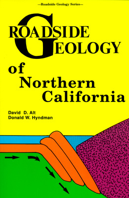 Image for Roadside Geology of Northern California (Roadside Geology Series)