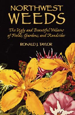 Northwest Weeds, Taylor, Richard J