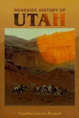 Image for Roadside History of Utah (Roadside History (Paperback))