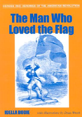 Image for MAN WHO LOVED THE FLAG