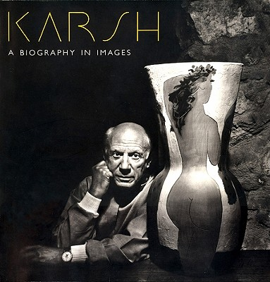 Image for Karsh: A Biography In Images