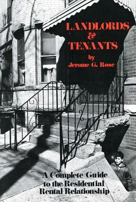Image for Landlords and Tenants: Guide to the Residential Rental Relationship ([Transaction urban studies series, no. 4])
