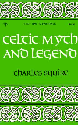 Image for Celtic Myth and Legend (A Newcastle mythology book)