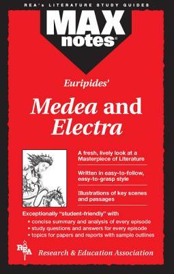 Medea & Electra  (MAXNotes Literature Guides), Underiner, Tamara L.; English Literature Study Guides