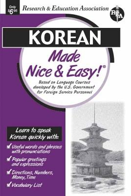 Korean Made Nice & Easy (Language Learning), The Editors of REA