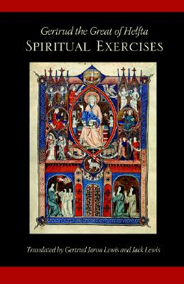 Image for Gertrud the Great of Helfta: The Spiritual Exercises