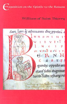 Exposition on the Epistle to the Romans (Cistercian Fathers), William of Saint-Thierry