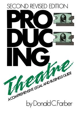 Image for PRODUCING THEATRE :  A COMPREHENSIVE LEG