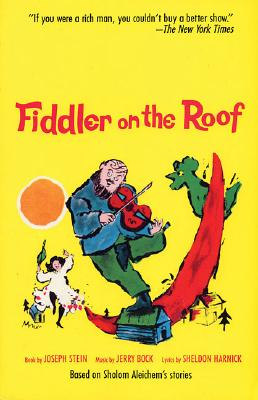 Image for Fiddler On The Roof: Based On Sholom Aleichem's St