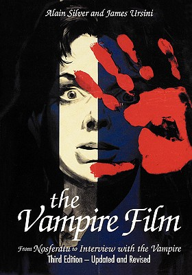 Image for The Vampire Film: From Nosferatu to Bram Stoker's Dracula - Third Edition
