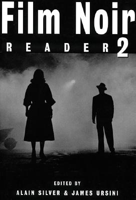 Film Noir Reader (Book 2), Silver & Orsini