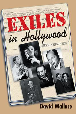 Exiles in Hollywood, Wallace, David