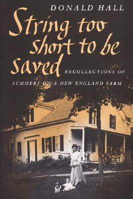 String Too Short to Be Saved (Nonpareil Books, No. 5), Donald Hall