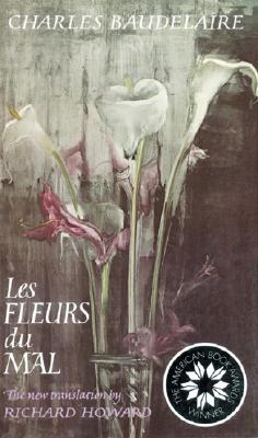 Les Fleurs Du Mal, CHARLES BAUDELAIRE
