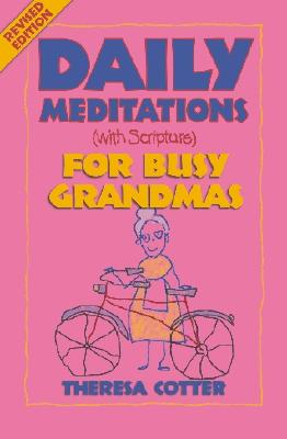 Image for Daily Meditations (With Scripture) for Busy Grandmas