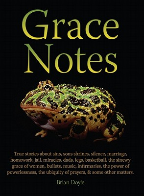 Grace Notes, Brian Doyle