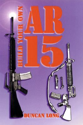 Image for Build Your Own Ar-15