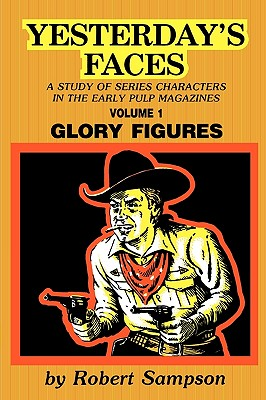 Image for Yesterday's Faces: Volume 1 - Glory Figures