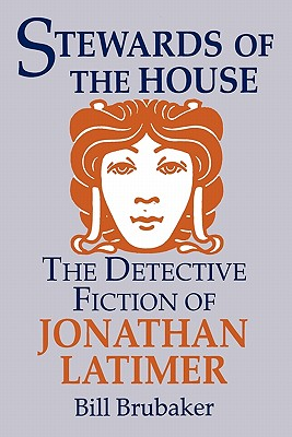 Image for Stewards of the House: Detective Fiction of Jonathan Latimer