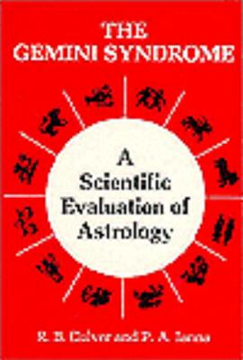 Image for The Gemini Syndrome - A Scientific Evaluation of Astrology (Science & the Paranormal Series)
