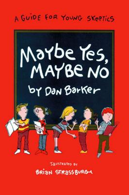 Maybe Yes, Maybe No, Barker, Dan