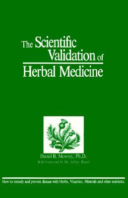 Scientific Validation of Herbal Medicine (NTC Keats - Health), Mowrey, Daniel