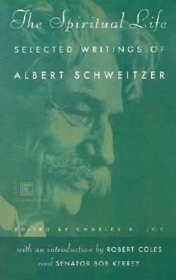 The Spiritual Life (Ecco Companions), Albert Schweitzer