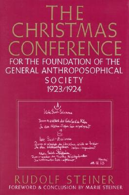 Image for The Christmas Conference for the Foundation of the General Anthroposophical Society 1923-1924
