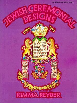 Jewish Ceremonial Designs (The International Design Library)