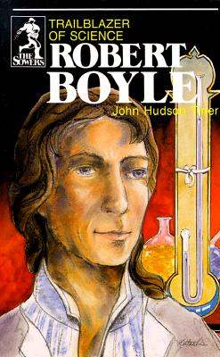 Image for Robert Boyle: Trailblazer of Science (Sowers)