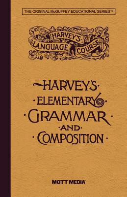 Harvey's Elementary Grammar and Composition (Harvey's Language Course), Thomas W Harvey