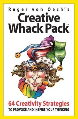 Creative Whack Pack, Von Oech, Roger