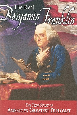 Image for The Real Benjamin Franklin (American Classic Series)