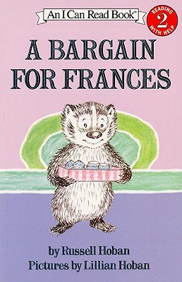 A Bargain For Frances (Turtleback School & Library Binding Edition) (I Can Read Book), Hoban, Russell