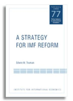Image for STRATEGY FOR IMF REFORM
