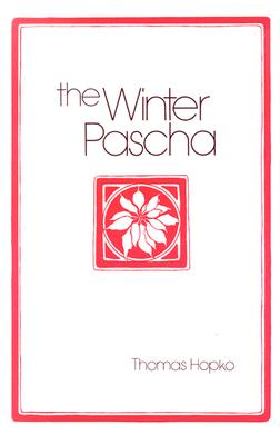 Image for Winter Pascha : Readings for the Christmas-Epiphany Season