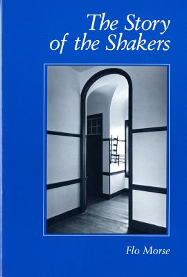 The Story of the Shakers, FLO MORSE