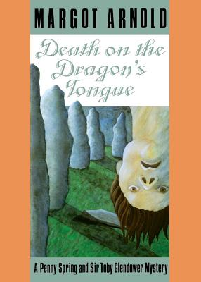 Image for Death on the Dragon's Tongue (Penny Spring and Sir Toby Glendower Mysteries)