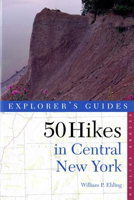 Image for Fifty Hikes in Central New York: Hikes and Backpacking Trips from the Western Adirondacks to the Finger Lakes (50 Hikes in Louisiana: Walks, Hikes, & Backpacks in the Bayou State)