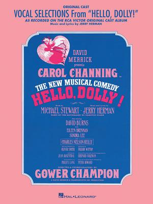Image for Hello, Dolly!: Vocal Selections, Piano-Vocal Score, Highlights from Broadway Musical